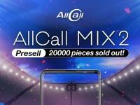 Остался последний день предпродажи и специальной цены на AllCall MIX2. Уже продано 20000 смартфонов