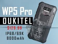 Видео! Защита от воды и ударов! Oukitel WP5 Pro уже на стартовал