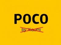 Бренд POCO получит независимость от Xiaomi и будет сам выпускать смартфоны