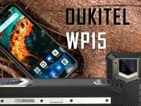 Видео анонс! Цена на Oukitel WP15 - $299.99! Смартфон с батареей на 15600 мАч